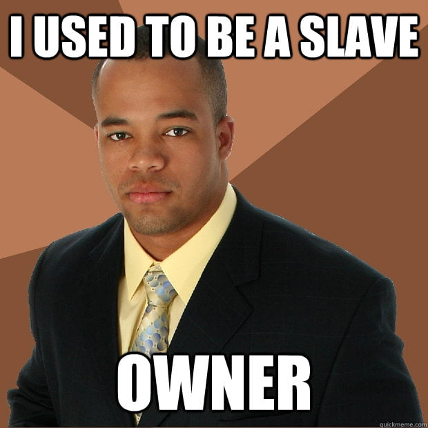 'I used to be a slave'