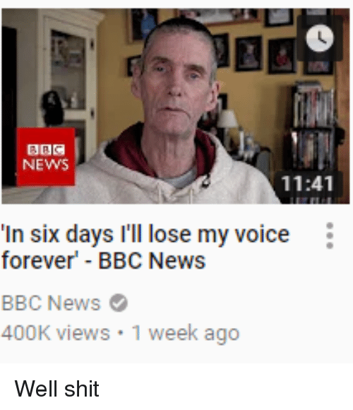 'In six days I'll lose my voice forever'