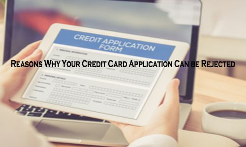 Was your credit card application rejected? This could be the reason