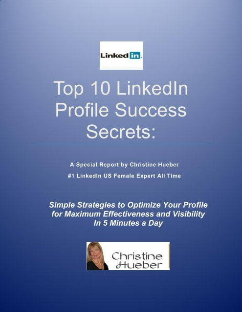 What are the secrets to get a top profile on LinkedIn?