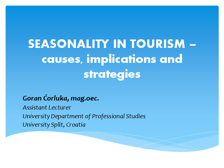 What's next for businesses that depend on seasonal tourism?